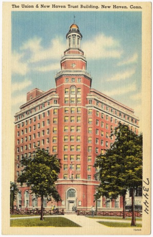 Figure 25. Postcard of the Union Trust Company building in New Haven (Tichnor Brothers Collection)